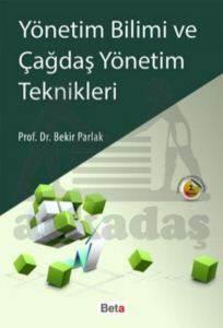 Yönetim Bilimi ve Çağdaş Yönetim Teknikleri