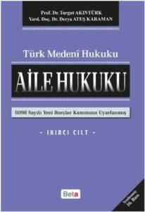Türk Medeni Hukuku - Aile Hukuku (II.Cilt)
