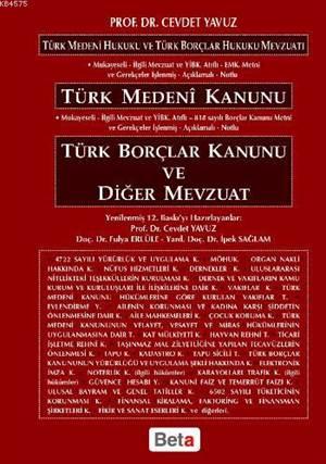 Türk Medeni Kanunu Borçlar Kanunu ve Diğer Mevzuat