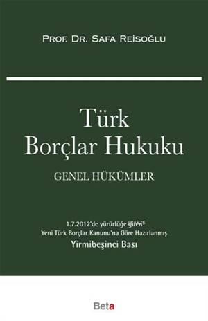 Türk Borçlar Hukuku Genel Hükümler 25.Baski/Beta