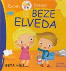 Rachel ve Johnny ile Beze Elveda