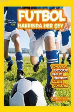 Natıonal Geographıc Kids Futbol hakkında Herşey