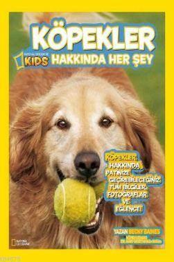 Natıonal Geographıc Kids Köpekler Hakkında Herşey
