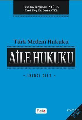 Aile Hukuku Cilt 2 18.Baski /Beta