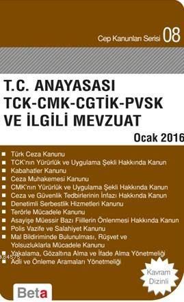 T.C. Anayasasi Tck Cmk Cgtik Pvsk İlg.Mev.Cep 8/Be
