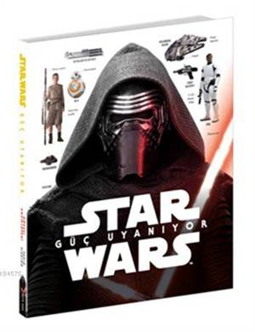 Star Wars Güç Uyanıyor (Ciltli) (10+ Yaş); Görsel Ansiklopedi