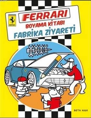 Ferrari Boyama Kitabı - Fabrika Ziyareti