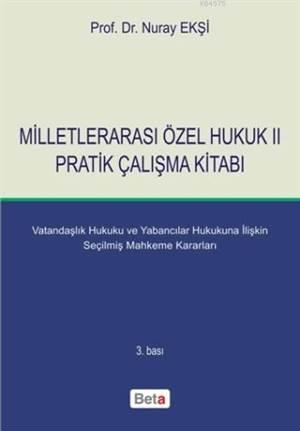 Milletlerarası Özel Hukuk II; Pratik Çalışma Kitabı