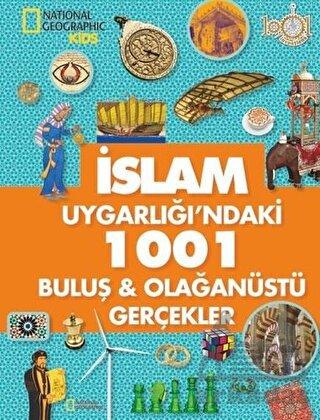 İslam Uygarlığındaki 1001 Gerçekler