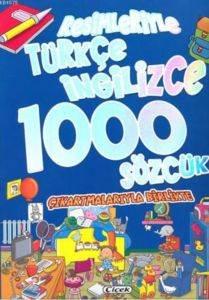Resimleriyle Türkçe-İngilizce 1000 Sözcük
