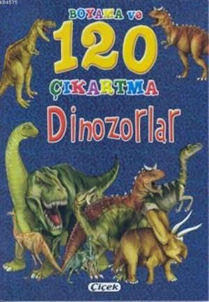 Boyama Ve 120 Çıkartma-Dinozorlar