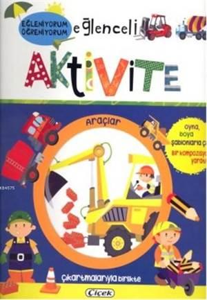 Eğlenceli Aktivite - Araçlar