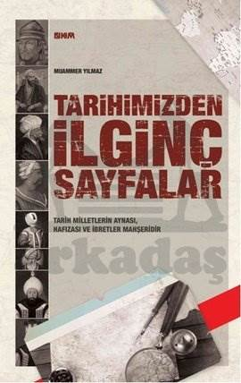 Tarihimizden İlginç Sayfalar