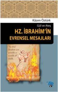 Hz. İbrahim'in Evrensel Mesajları