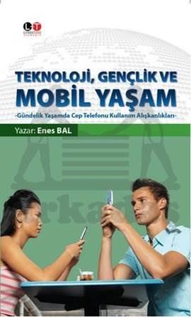 Teknoloji Gençlik ve Mobil Yaşam