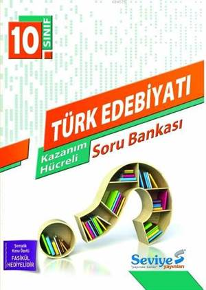 10. Sınıf Türk Edebiyatı Kazanım Hücreli Soru Bankası