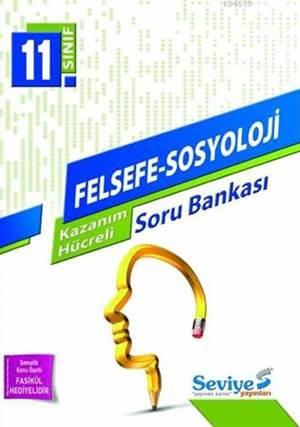 11. Sınıf Felsefe - Sosyoloji Kazanım Hücreli Soru Bankası; Eşit Ağırlık - Sözel