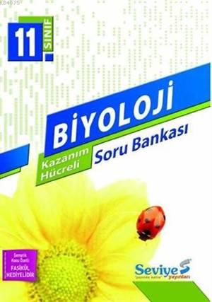 11. Sınıf Biyoloji Kazanım Hücreli Soru Bankası; Sayısal