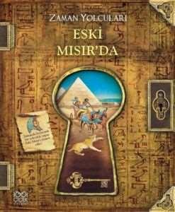 Zaman Yolcuları: Eski Mısır'da