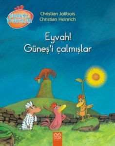 Meraklı Tavuklar: Eyvah! Güneş'i Çalmışlar