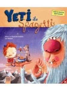 Yeti İle Spagetti - Cenk'in Sıradışı Serüvenleri
