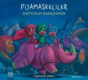 Pijamaskeliler <br/>Hayvanat Bahç ...