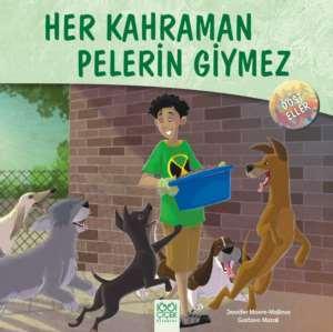 Her Kahraman Peler ...