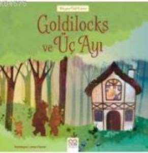 Goldilocks ve Üç A ...