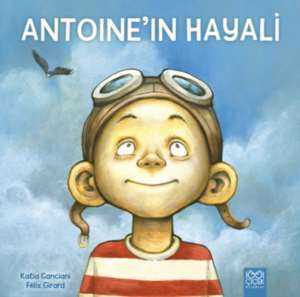 Antoine'in Hayali