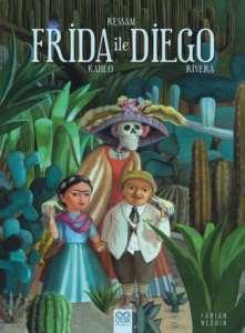 Ressam Frida <br/>Kahlo ile Die ...