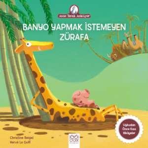 Banyo Yapmak <br/>İstemeyen Zürafa