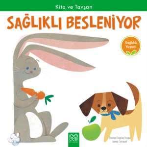 Kita ve Tavşan <br/>Sağlıklı Besl ...