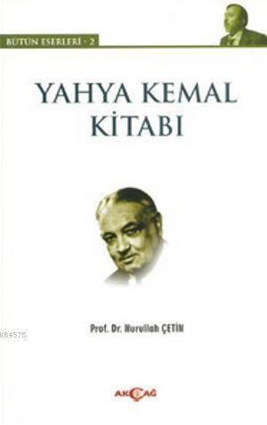 Yahya Kemal Kitabı; Bütün Eserleri - 2