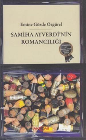 Samiha Ayverdi'nin Romancılığı