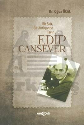 Edip Cansever Bir Şair Bir Antigonist Tavır
