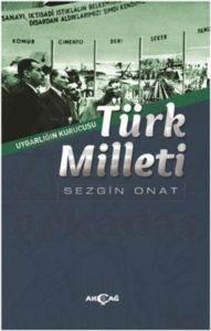 Uygarlığın Kurucusu Türk Milleti