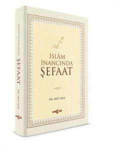 İslam İnancında Şefaat