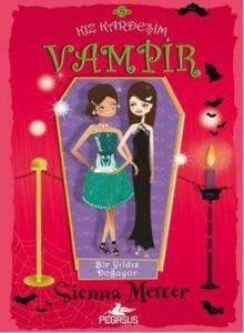 Kız Kardeşim Vampir 8- Bir Yıldız Doğuyor