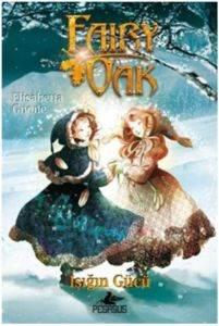 Fairy Oak 3: Işığın Gücü