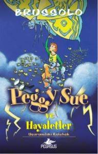 Peggy Sue ve Hayaletler 3 Uçurumdaki Kelebek