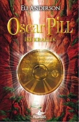 Oscar Pill – İki Krallık