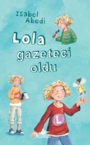 Lola Gazeteci Oldu Ciltli