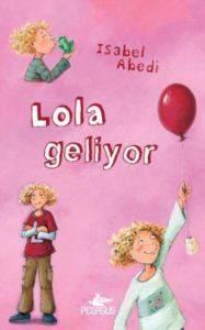 Lola Geliyor Ciltli