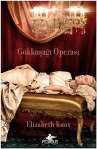 Gökkuşağı Operası 1- Rüya Avcısı