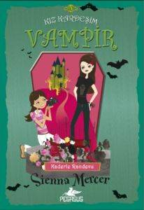 Kız Kardeşim Vampir 10: Kaderle Randevu