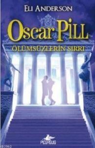 Oscar Pill 3: Ölümsüzlerin Sırrı