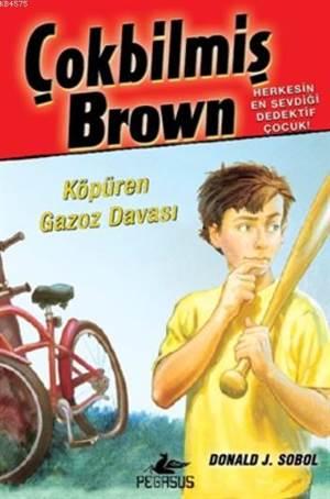 Çokbilmiş Brown 2 - Köpüren Gazoz Davası