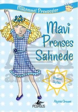 Mükemmel Prensesler 5 Mavi Prenses Sahnede
