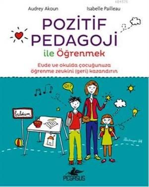 Pozitif Pedagoji ile Öğrenmek