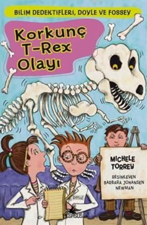 Korkunç T-Rex Olayı; Bilim Dedektifleri,Doyle ve Fossey-6